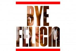 "MUSIC VIDEO: ""Bye Felicia"" – Drastik @Drastik4"