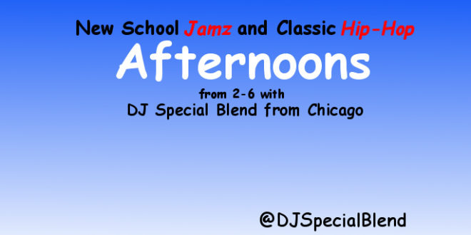 New School Jamz and Classic Hip-Hop 2-6pm
