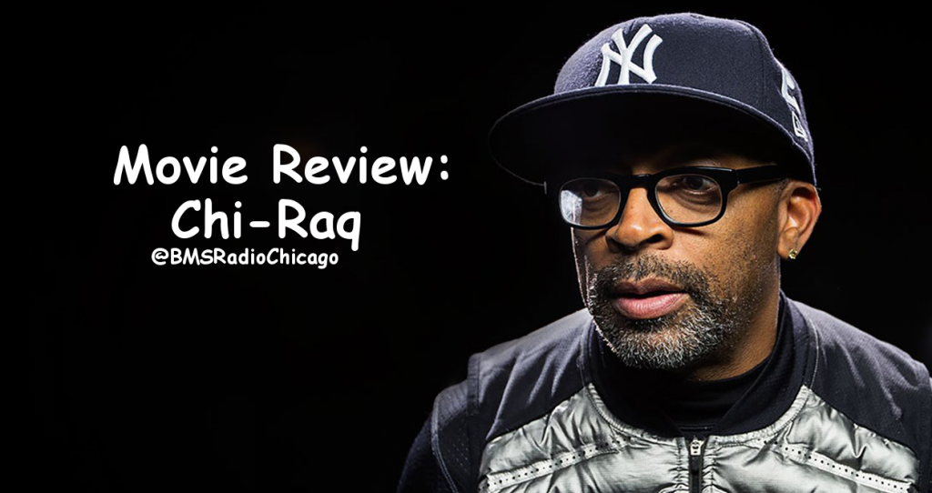 Movie Review: Chi-Raq