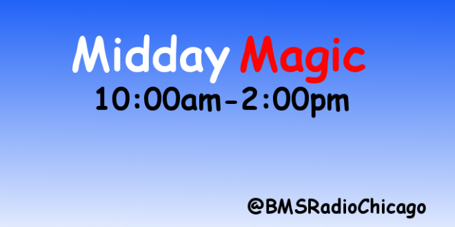 Midday Magic: 10am – 2pm