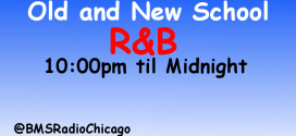 Old and New School R&B: 10:00pm – 2:00am