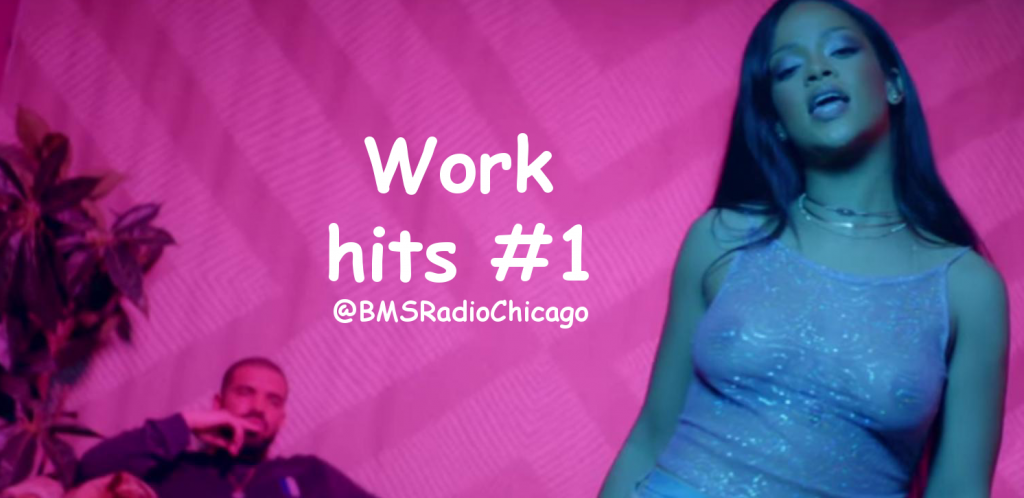 """Rihanna and Drake hit number one with """"Work"""""""