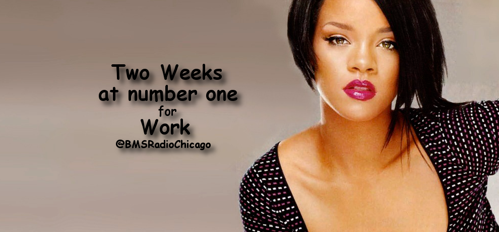"""Rihanna featuring Drake at number one two weeks in a row with """"Work"""""""